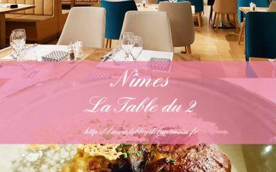 NIMES : La Table du 2