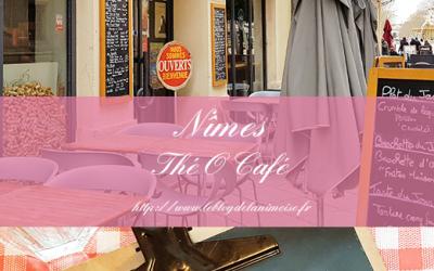 NIMES : Thé O Café