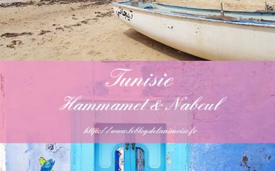TUNISIE : Hammamet & Nabeul