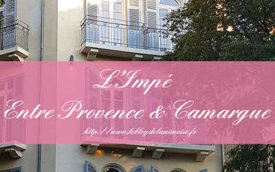 NIMES : l'Impé Entre Provence et Camargue
