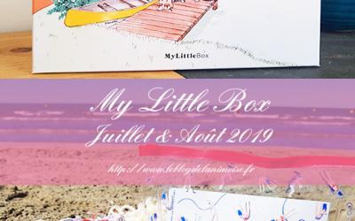 MY LITTLE BOX : Les box de Juillet et Août