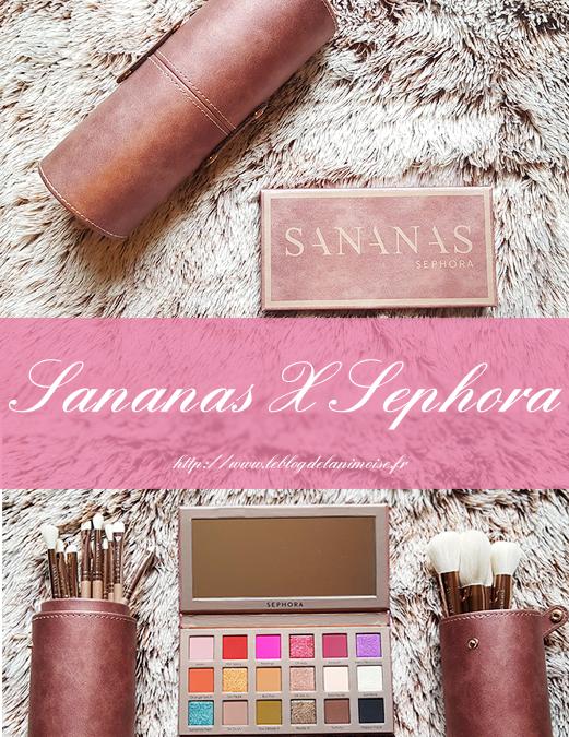 Sananas & Sephora : la collaboration, mon avis