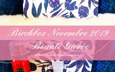 Birchbox Novembre 2019 : Beauté Givrée