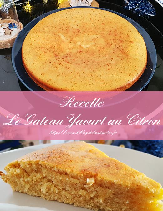 Recette : Le gâteau yaourt au Citron
