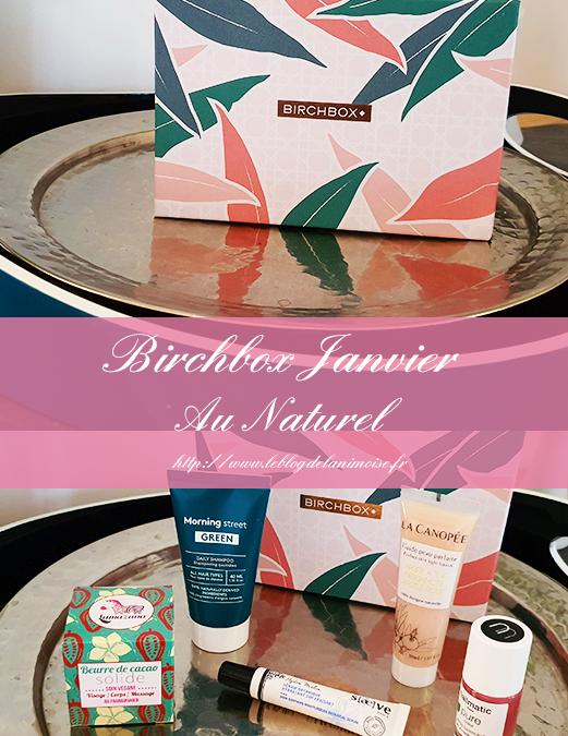 Birchbox Janvier 2020 : Au Naturel