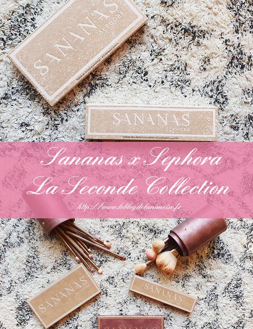 Sananas & Sephora : le Round 2, mon avis