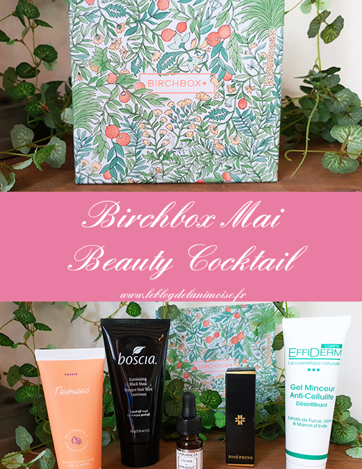 Birchbox Mai 2020 : Beauty Cocktail